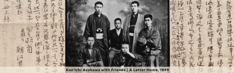 Kan'ichi Asakawa with Friends | A Letter Home, 1899